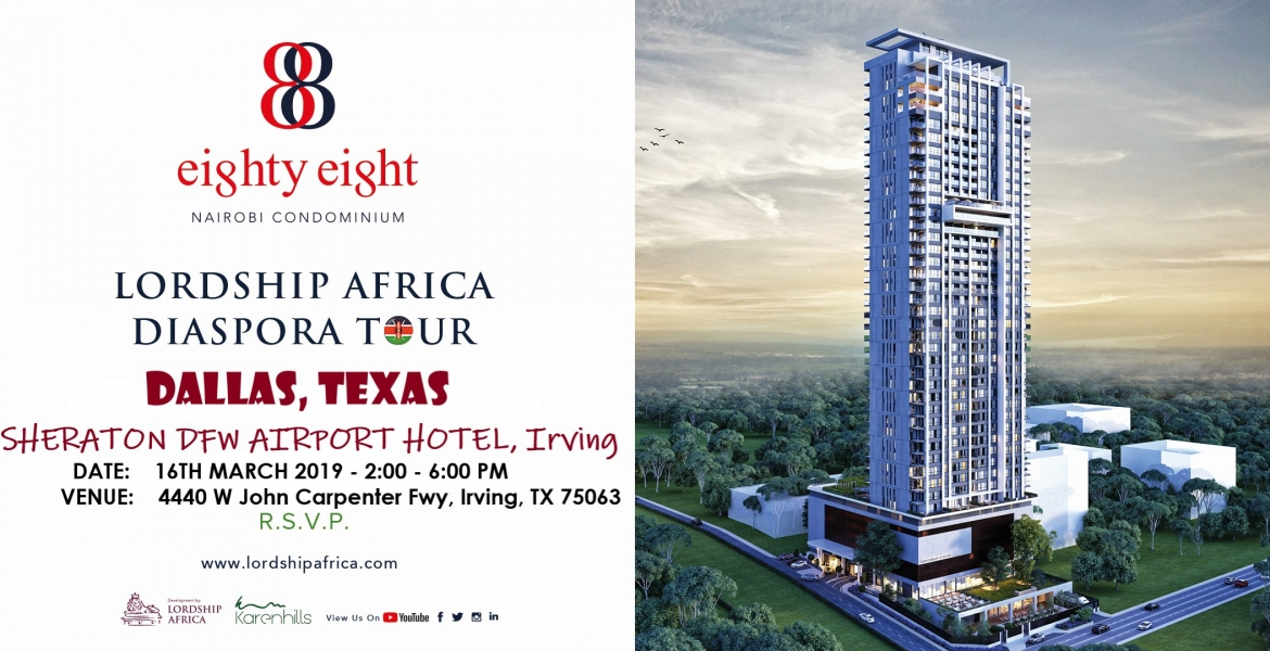 Lordship Africa to Showcase 88 Nairobi Condominiums in Dallas, Texas on Sat, March 16th
